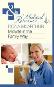 Midwife in the Family Way (Mills & Boon