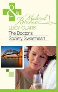 Doctor & Society's Sweetheart (Mills & B