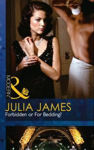 Forbidden or For Bedding? (Mills & Boon