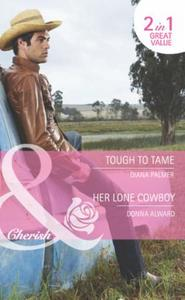 Tough to tame / her lone cowboy