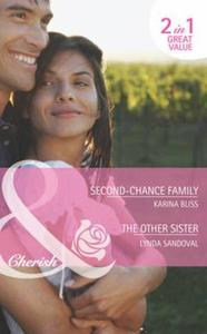 Second-Chance Family / The Other Sister:
