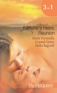 Fortune's Heirs: Reunion: Her Good Fortu
