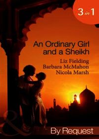 Ordinary Girl and a Sheikh: The Sheikh's
