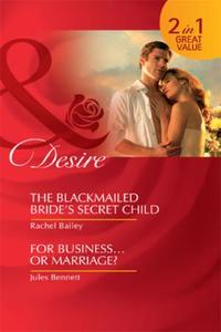 Blackmailed Bride's Secret Child / For B