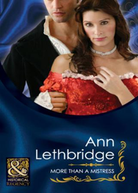 More Than a Mistress (Mills & Boon Histo