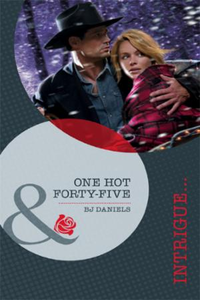 One Hot Forty-Five (Mills & Boon Intrigu