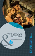 Mummy Mystery (The Mommy Mystery) (Mills