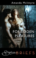 Forbidden Pleasures (Mills & Boon Spice