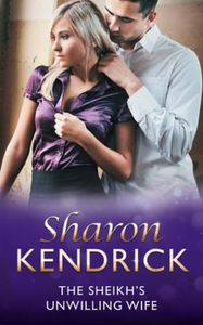 Sheikh's Unwilling Wife (Mills & Boon Mo