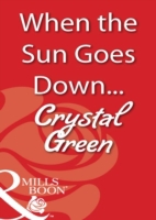 When the Sun Goes Down... (Mills & Boon