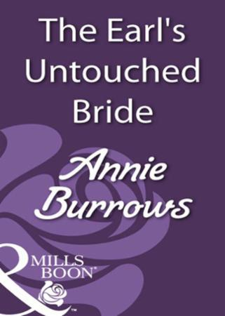 Earl's Untouched Bride (Mills & Boon His