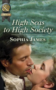 High Seas to High Society (Mills & Boon