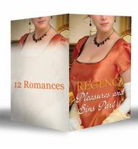 Regency Pleasures and Sins Part 1 (Mills
