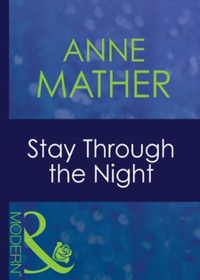 Stay Through the Night (Mills & Boon Mod