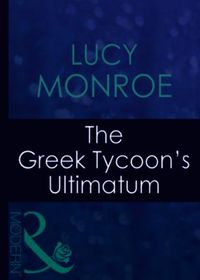 Greek Tycoon's Ultimatum (Mills & Boon M