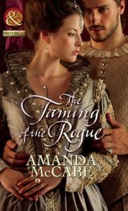 Taming of the Rogue (Mills & Boon Histor