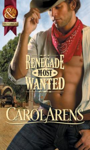 Renegade Most Wanted (Mills & Boon Histo