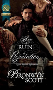 How to Ruin a Reputation (Mills & Boon H
