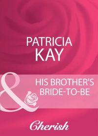 His Brother's Bride-To-Be (Mills & Boon