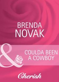 Coulda Been a Cowboy (Mills & Boon Cheri