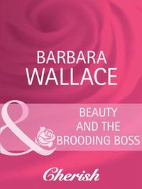 Beauty and the Brooding Boss (Mills & Bo
