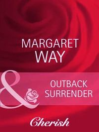 Outback Surrender (Mills & Boon Cherish)