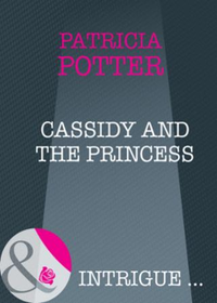 Cassidy and the Princess (Mills & Boon I