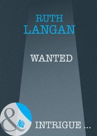 Wanted (Mills & Boon Intrigue) (Devil's