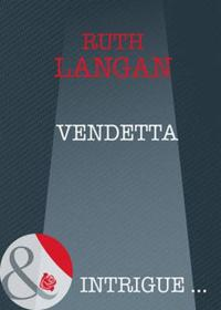 Vendetta (Mills & Boon Intrigue) (Devil'
