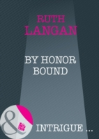 By Honor Bound (Mills & Boon Intrigue) (