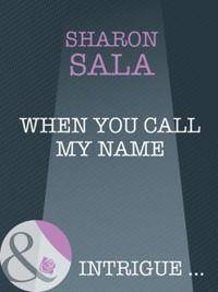 When You Call My Name (Mills & Boon Intr