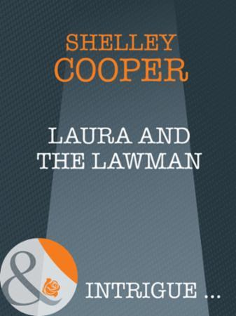 Laura and the Lawman (Mills & Boon Intri