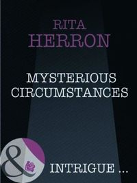 Mysterious Circumstances (Mills & Boon I