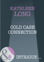 Cold Case Connection (Mills & Boon Intri