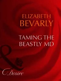 Taming The Beastly MD (Mills & Boon Desi