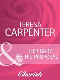 Her Baby, His Proposal (Mills & Boon Che