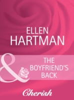 Boyfriend's Back (Mills & Boon Cherish)