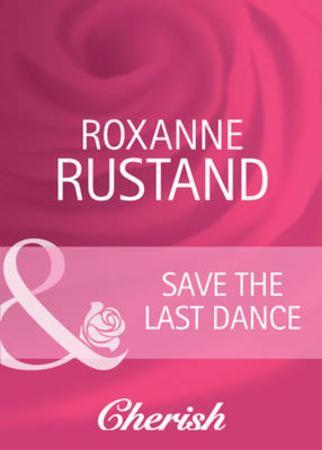 Save the Last Dance (Mills & Boon Cheris