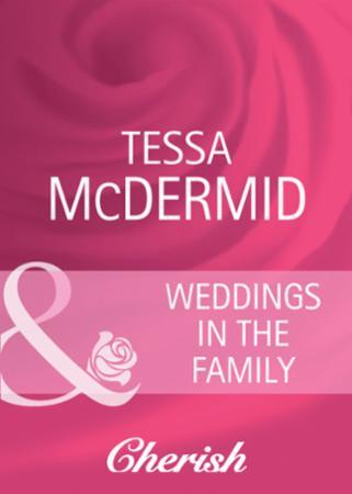 Weddings in the Family (Mills & Boon Che