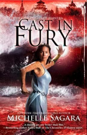 Cast in Fury (The Chronicles of Elantra