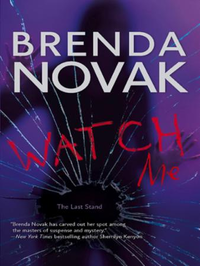 Watch Me (The Last Stand - Book 3)