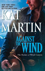 Against the Wind (The Raines of Wind Can