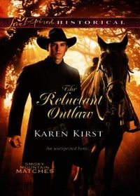 Reluctant Outlaw (Mills & Boon Love Insp