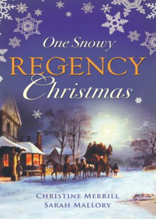 One Snowy Regency Christmas: A Regency C