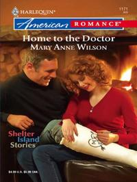 Home to the Doctor (Mills & Boon America