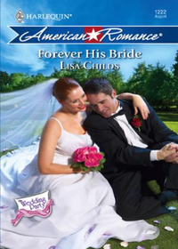 Forever His Bride (Mills & Boon American