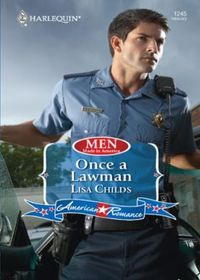 Once a Lawman (Mills & Boon American Rom