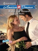 Baby on Board (Mills & Boon American Rom