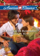 Holiday to Remember (Mills & Boon Americ