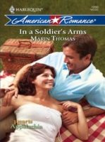 In a Soldier's Arms (Mills & Boon Americ